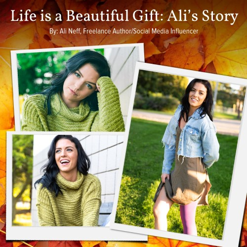 Life is a Beautiful Gift: Ali's Story